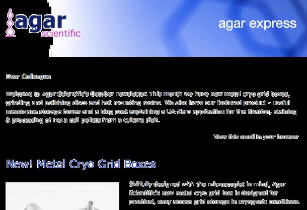 Agar Express October 2019 - New Metal Cryo Grid Boxes, Lab Grade Grinding/Polishing Discs, Hot Mounting Resins & more...