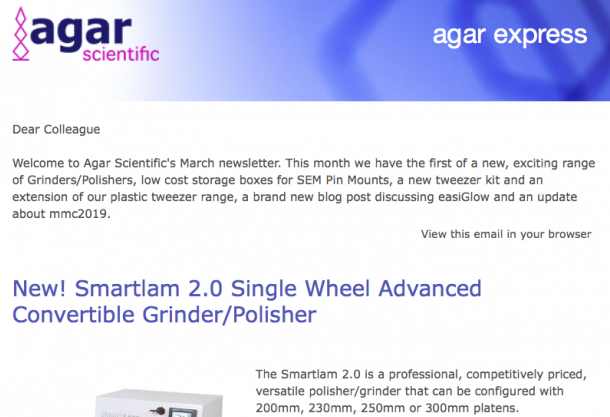 Agar Express March 2019 - The first of our new Grinders/Polishers, a blog post discussing easiGlow, a mmc2019 update & more...