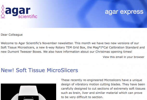 Agar Express November 2018 - Introducing new Microslicers, TEM grid boxes, Dumont Tweezer Boxes & more...