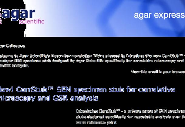 Agar Express December 2017 - introducing our new CorrStub® a unique SEM specimen stub for correlative microscopy & more...