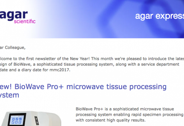 Agar Express January 2017 - this month, latest design BioWave microwave tissue processing & more...